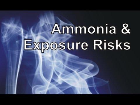 Ammonia & Exposure Risks