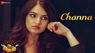 Channa | Gun Pe Done | Jimmy Shergill & Tara Alisha Berry | Jazim Sharma & Chinmayi Sripada
