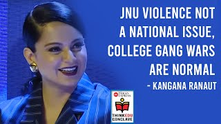 JNU violence not a national issue, college gang wars are normal: Kangana Ranaut
