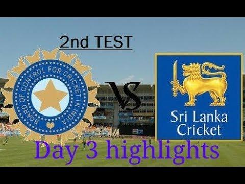 India vs srilanka 2nd test Day 3 highlights ll ind vs sl day 3 highlights 2017