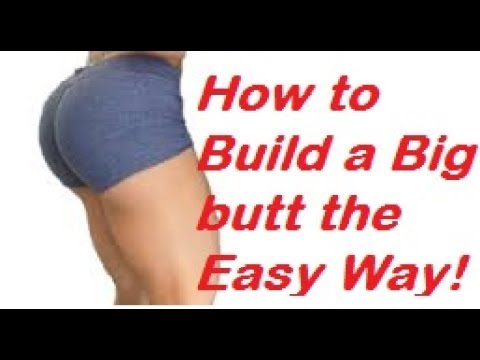 HOW TO BUILD A BIG BUTT THE EASY WAY TODAY! NO SQUATS NEEDED