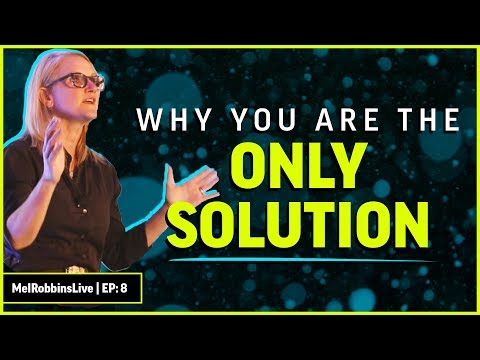 You are the problem AND the solution | MELROBBINSLIVE EP 8