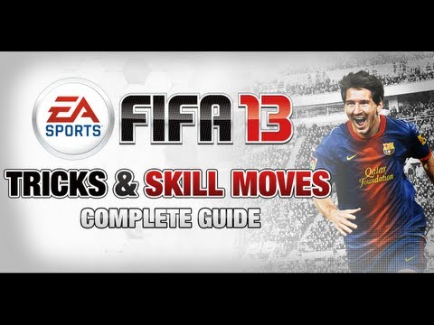 FIFA 13 - Tricks & Skill Moves Tutorial [Xbox 360 / PS3 / PC]