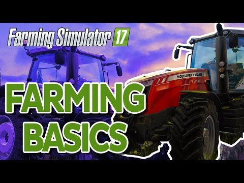 Farming Simulator 17: How to Plant Seeds, Harvest and Plow a Field Tutorial