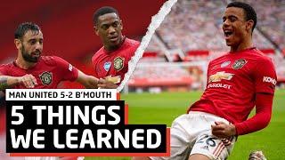 Mason Greenwood, That's It.   5 Things We Learned vs Bournemouth   MUN 5-2 BOU