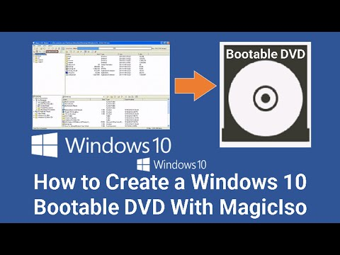 How To Make Windows 10 Bootable DVD With MagicIso