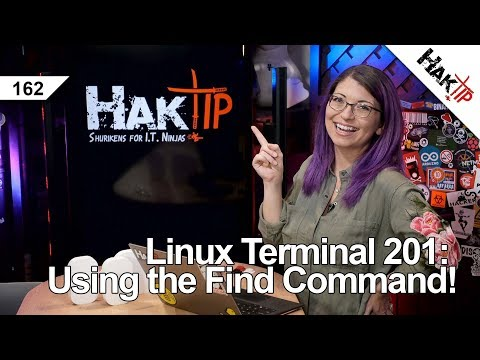 Using the Find Command! Linux Terminal 201 - HakTip 162