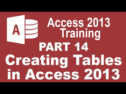 Access 2013 for Beginners Part 14: How to Create Tables in Access 2013