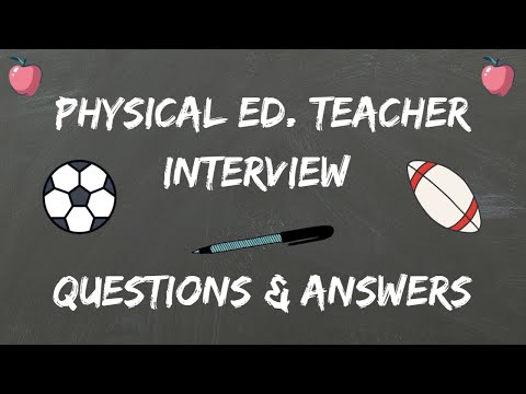 Physical Education Teacher Interview Questions & Answers