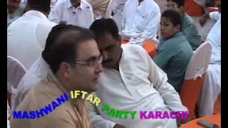 MASHWANI IFTAR PARTY KARACHI KEAMARI P3 (WAQAR SHAH MASHWANI)