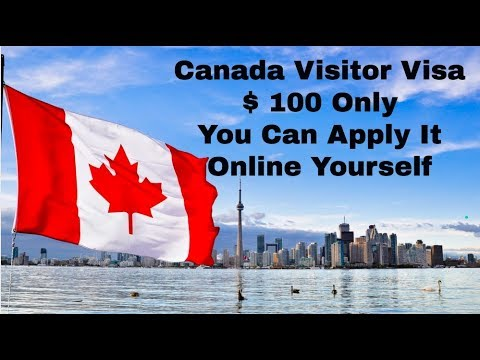 How to Apply for Canada Visitor Visa 2018- Documents, Checklist and forms