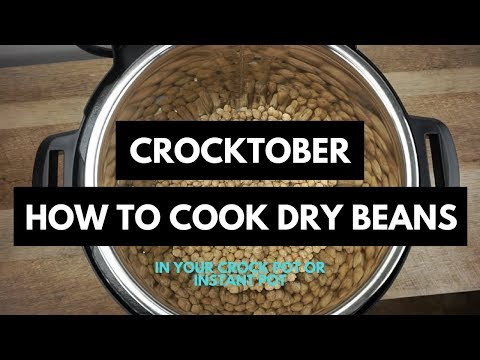 Crocktober Collab | How To Cook Dry Beans In Your Crockpot Or Instant Pot
