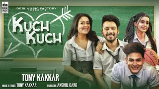 Kuch Kuch Hota Hai : Tony Kakkar & Neha Kakkar New Song | Tik Tok Song | New Hindi Song 2019