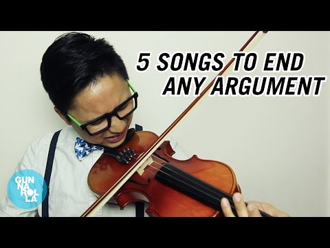5 Songs To End Any Argument | gunnarolla