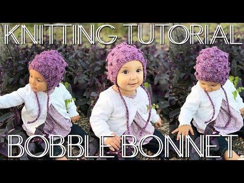 HOW TO MAKE A BOBBLE BONNET - II