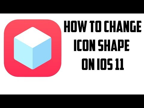 HOW TO CHANGE ICON SHAPE ON iOS 11 (NO JAILBREAK)