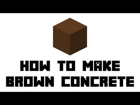 Minecraft Survival: How to Make Brown Concrete