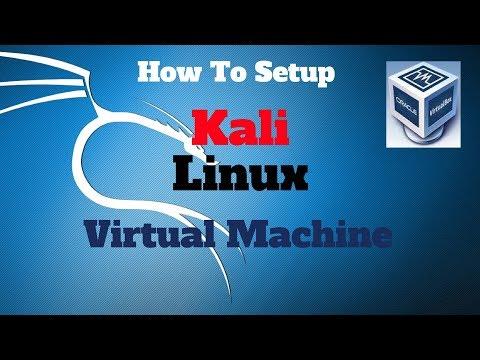 HOW TO SETUP KALI LINUX IN A VIRTUAL MACHINE | VirtualBox 2017