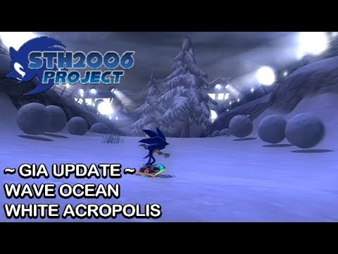 Sonic Generations - STH2006 Project - Wave Ocean & White Acropolis GIA Update