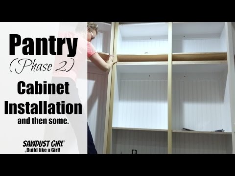 Pantry (part 7) -  Cabinet Installation