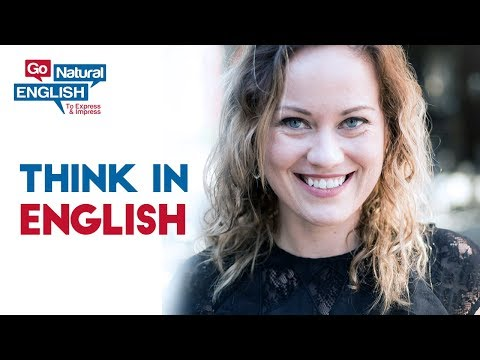 1 Trick to Think Easily in English, Improve Pronunciation, Vocabulary, Fluency