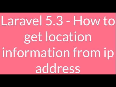 Laravel5.3 - How to track location information from ip address