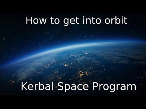 How to get into orbit - Kerbal Space Program