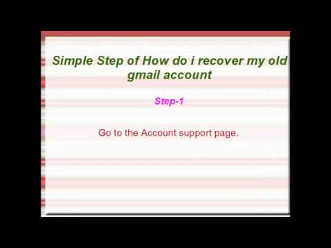 How do i recover my old gmail account