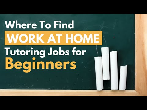Where To Find Online Tutoring Jobs: Beginner Guide