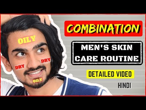 Combination Skin Care Routine for Men in Hindi | Combination Skin | Men's Skin Care