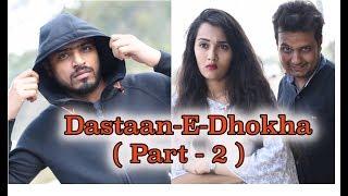 Badla ( Dastaan-E-Dhokha ) Part 2 - Amit Bhadana