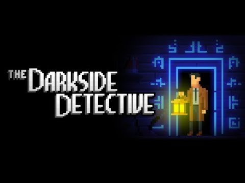 The Darkside Detective [Deutsch / Let's Play] #1 - Ein Detektiv für alle (übernatürlichen) Fälle