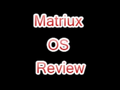 Matriux Open Source Ethical Hackers OS Review