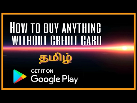 How to buy anything without credit card | Tamil | buy anything using app