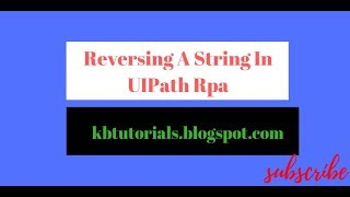 9 minutes, 43 seconds) How To Compare Two Strings In Uipath