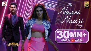 The Naari Naari Song - Made In China | Rajkummar & Mouni | Vishal Dadlani | Jonita | Sachin-Jigar