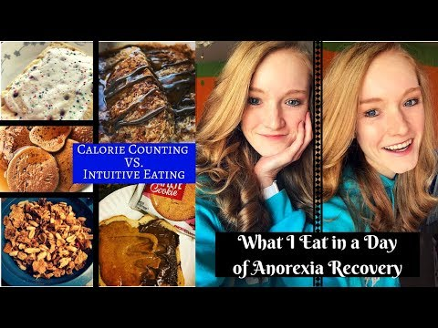 WHAT I EAT IN A DAY OF ANOREXIA RECOVERY// Calorie Counting or Intuitive Eating?