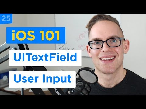 How to Use the UITextField in Swift 4 for User Input - iPhone Apps 101 (25/30)