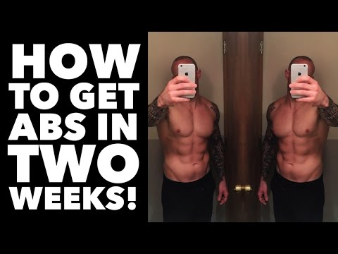 HOW TO GET ABS IN TWO WEEKS! (Fastest Way to Get a Six Pack for Teenagers & Men)