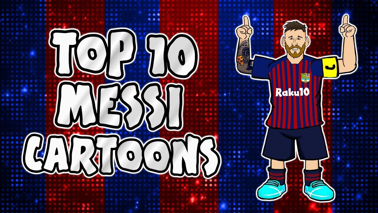 🐐MESSI: Top 10 Cartoons🐐 (Parody songs, goal, highlights montage)