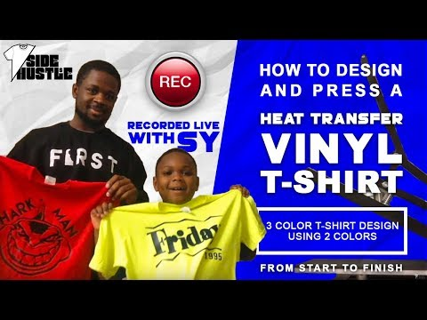 How to Design and Press A Heat Transfer Vinyl T-Shirt From Start to Finish(Shark Man Design With Sy)