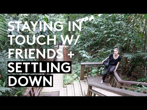 Q & A | HOW TO STAY IN TOUCH WITH FRIENDS + SETTLING DOWN