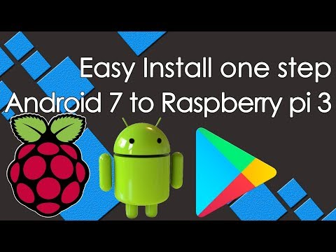 Easy install one step RT android 7.1 to Raspberry Pi with google play