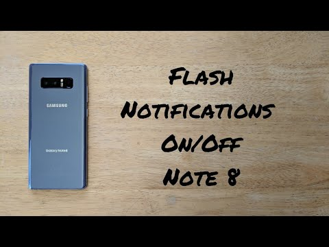 How to turn flash notification on/off Note 8