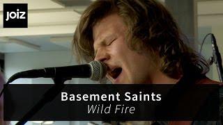 Basement Saints - Wild Fire (live at joiz)