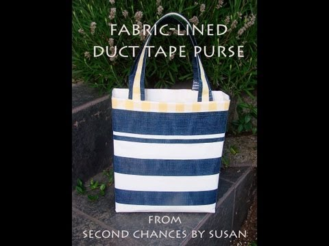 How to Make a Duct Tape Purse with Fabric Lining