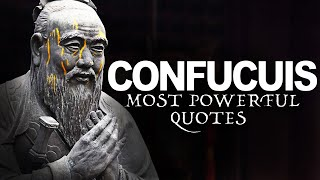 CONFUCIUS - LIFE CHANGING Quotes [STOICISM] Part 1