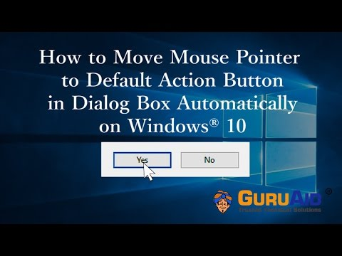 How to Move Mouse Pointer to Default Action Button in Dialog Box Automatically on Windows® 10
