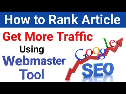 How to Rank Article & get Traffic Using Google Webmaster Tool [Hindi]