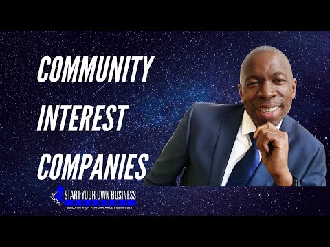 Business Structures in The UK 'Community Interest Companies (CICs) ' -- Part 7 - By Boomy Tokan